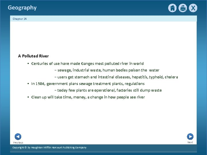 Geography Chapter 24 A Polluted River • Centuries of use have made Ganges most