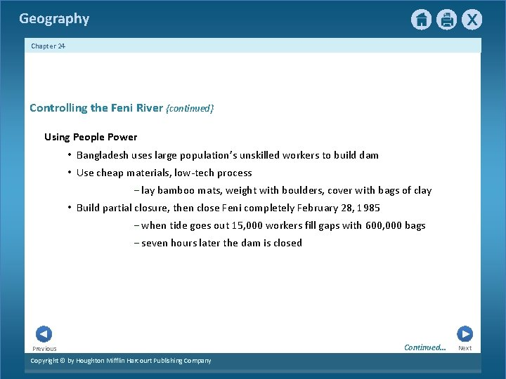 Geography Chapter 24 Controlling the Feni River {continued} Using People Power • Bangladesh uses