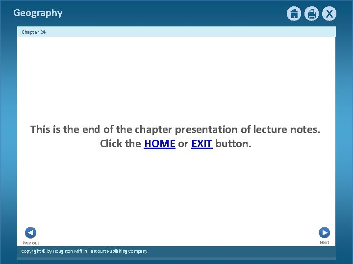 Geography Chapter 24 This is the end of the chapter presentation of lecture notes.