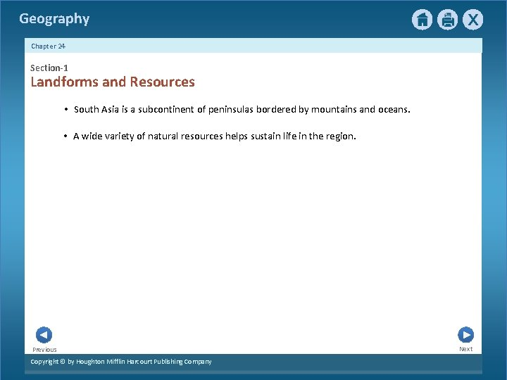 Geography Chapter 24 Section-1 Landforms and Resources • South Asia is a subcontinent of