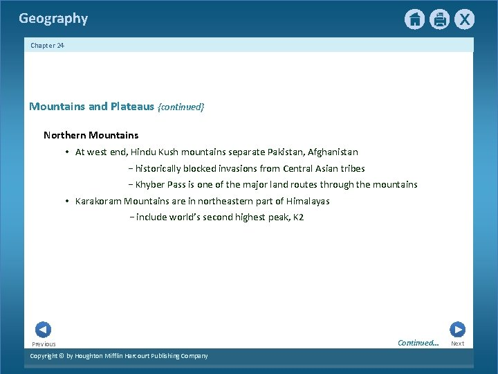 Geography Chapter 24 1 Mountains and Plateaus {continued} Northern Mountains • At west end,