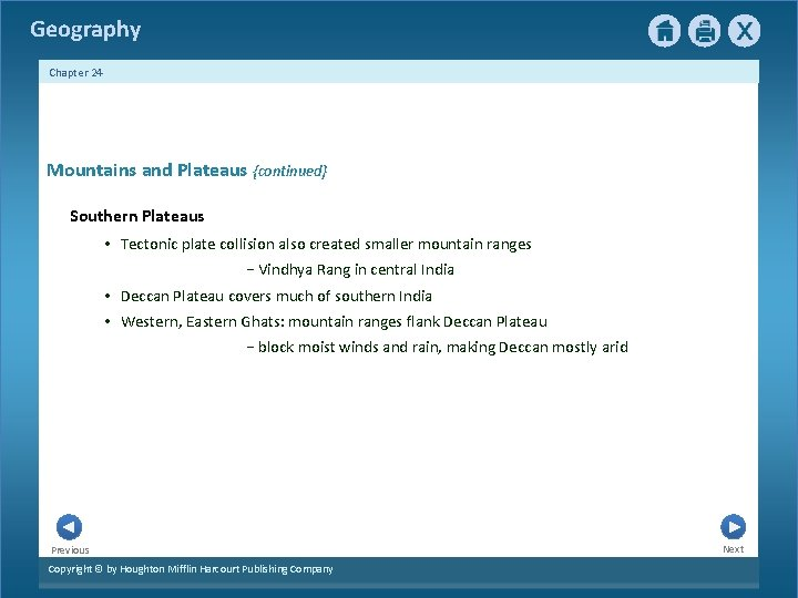 Geography Chapter 24 Mountains and Plateaus {continued} Southern Plateaus • Tectonic plate collision also