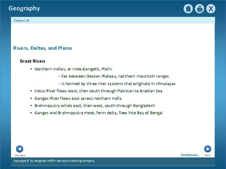 Geography Chapter 24 Rivers, Deltas, and Plains Great Rivers • Northern Indian, or Indo-Gangetic,