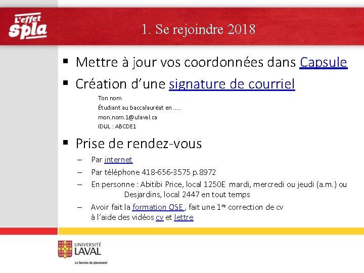 1. Se rejoindre 2018 § Mettre à jour vos coordonnées dans Capsule §