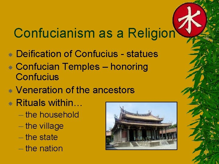 Confucianism as a Religion Deification of Confucius - statues Confucian Temples – honoring Confucius