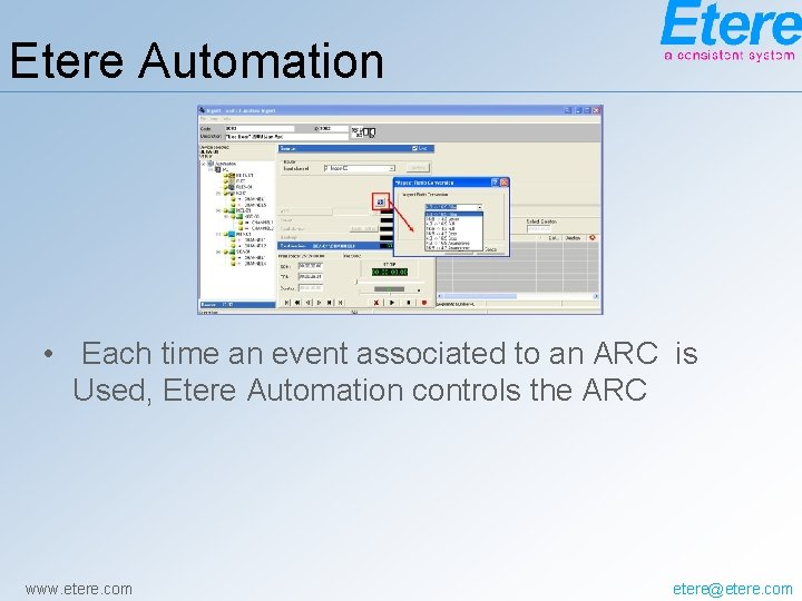 Etere Automation • Each time an event associated to an ARC is Used, Etere