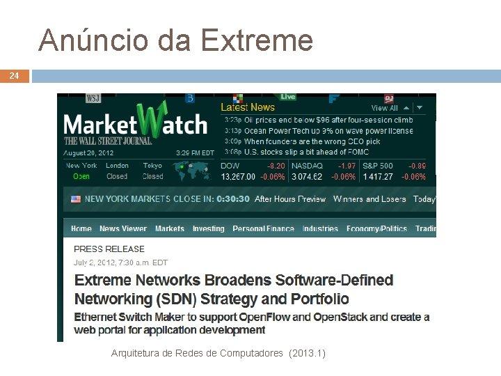 Anúncio da Extreme 24 Arquitetura de Redes de Computadores (2013. 1)