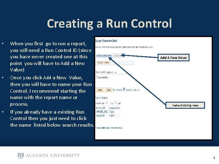 Creating a Run Control • • • When you first go to run a