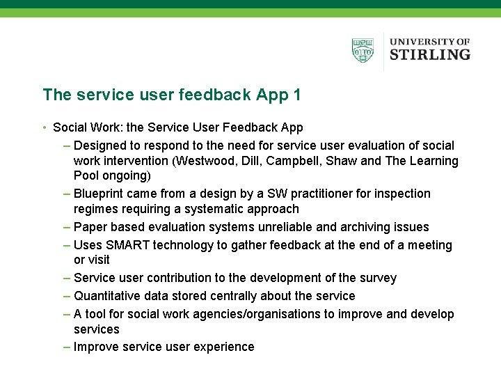 The service user feedback App 1 • Social Work: the Service User Feedback App