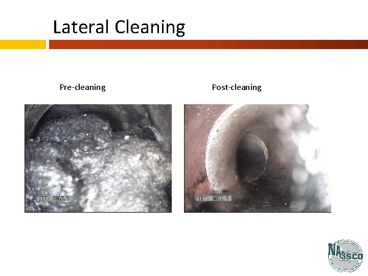 Lateral Cleaning Pre-cleaning Post-cleaning