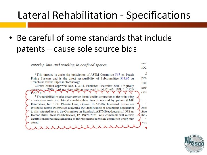 Lateral Rehabilitation - Specifications • Be careful of some standards that include patents –