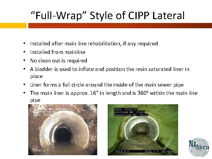 """""""Full-Wrap"""" Style of CIPP Lateral Installed after main line rehabilitation, if any required Installed"""