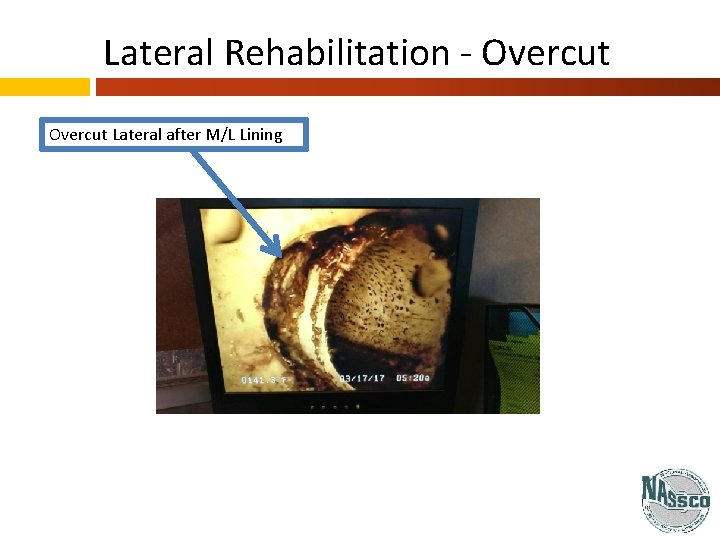 Lateral Rehabilitation - Overcut Lateral after M/L Lining