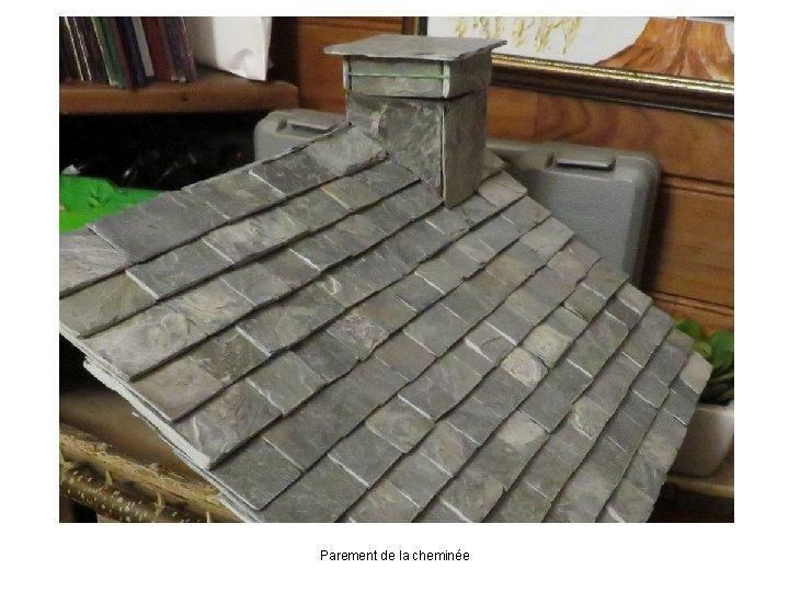 Parement de la cheminée