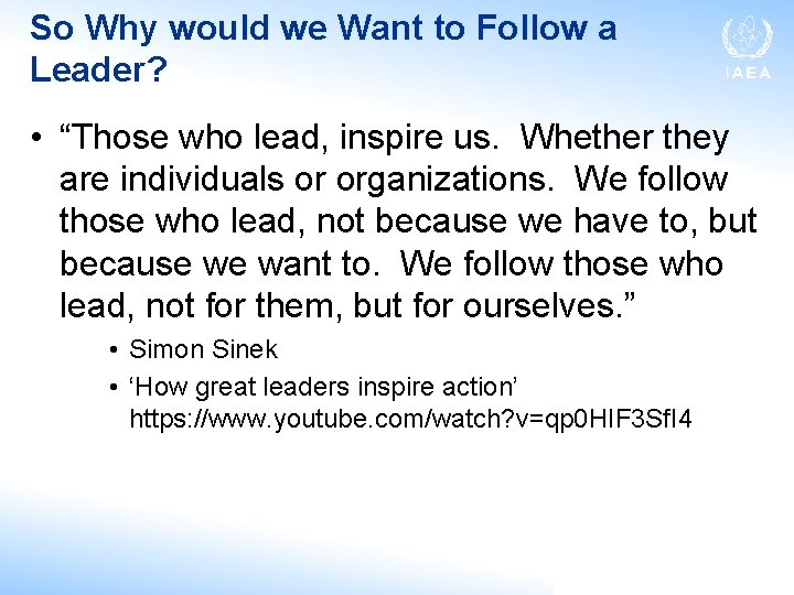 """So Why would we Want to Follow a Leader? • """"Those who lead, inspire"""