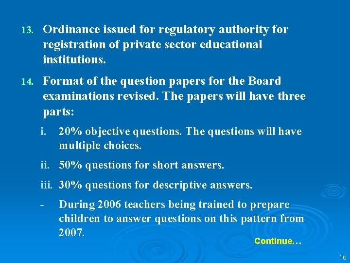 13. Ordinance issued for regulatory authority for registration of private sector educational institutions. 14.