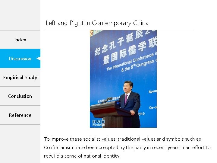 Left and Right in Contemporary China Index Discussion Empirical Study Conclusion Reference To improve