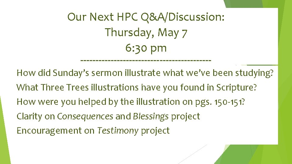 Our Next HPC Q&A/Discussion: Thursday, May 7 6: 30 pm ---------------------- How did Sunday's