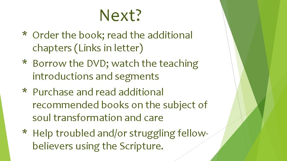 Next? * Order the book; read the additional chapters (Links in letter) * Borrow