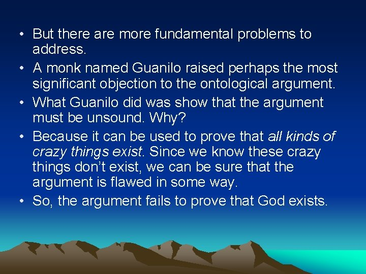 • But there are more fundamental problems to address. • A monk named