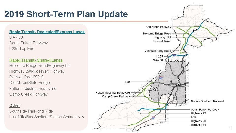 2019 Short-Term Plan Update Rapid Transit- Dedicated/Express Lanes 400 • GAPoint A South Fulton
