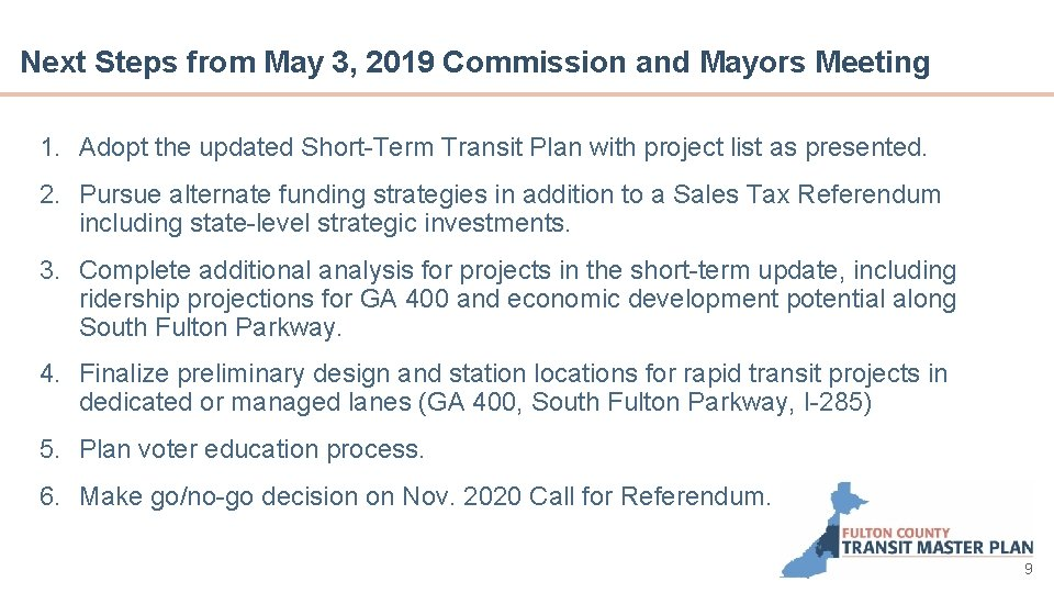 Next Steps from May 3, 2019 Commission and Mayors Meeting 1. Adopt the updated