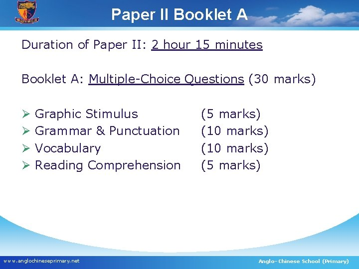 Paper II Booklet A English Semestral Exam Components – Paper II Duration of Paper