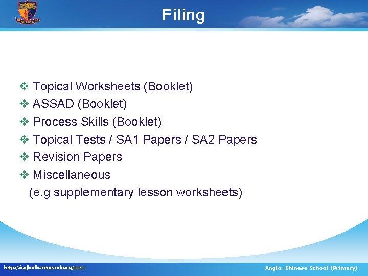 Filing v Topical Worksheets (Booklet) v ASSAD (Booklet) v Process Skills (Booklet) v Topical