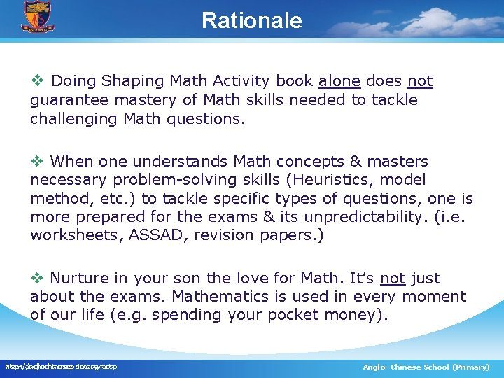 Rationale v Doing Shaping Math Activity book alone does not guarantee mastery of Math