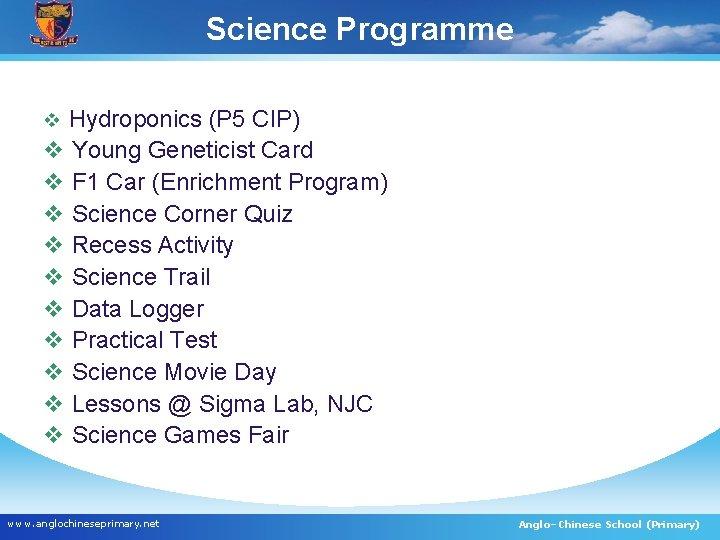Science Programme v Hydroponics (P 5 CIP) v Young Geneticist Card v F 1