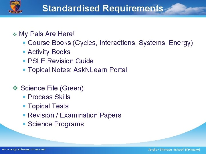 Standardised Requirements v My Pals Are Here! § Course Books (Cycles, Interactions, Systems, Energy)