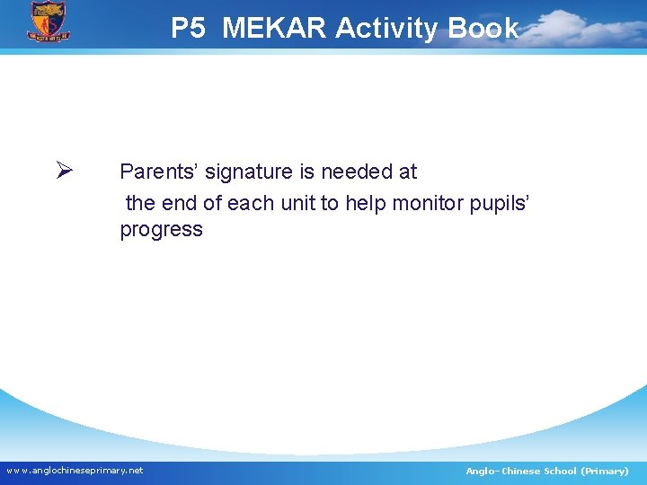 P 5 MEKAR Activity Book Ø Parents' signature is needed at the end of