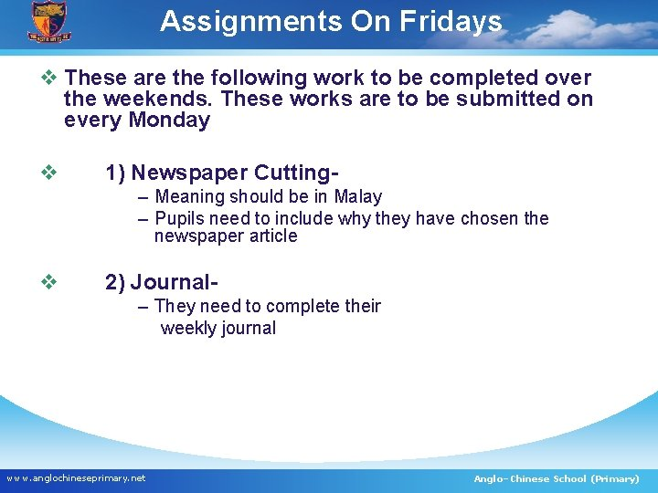 Assignments On Fridays v These are the following work to be completed over the