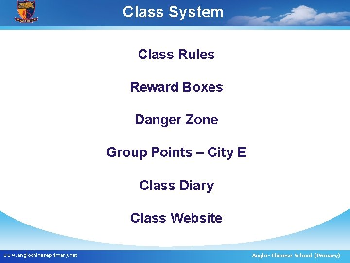 Class System Class Rules Reward Boxes Danger Zone Group Points – City E Class