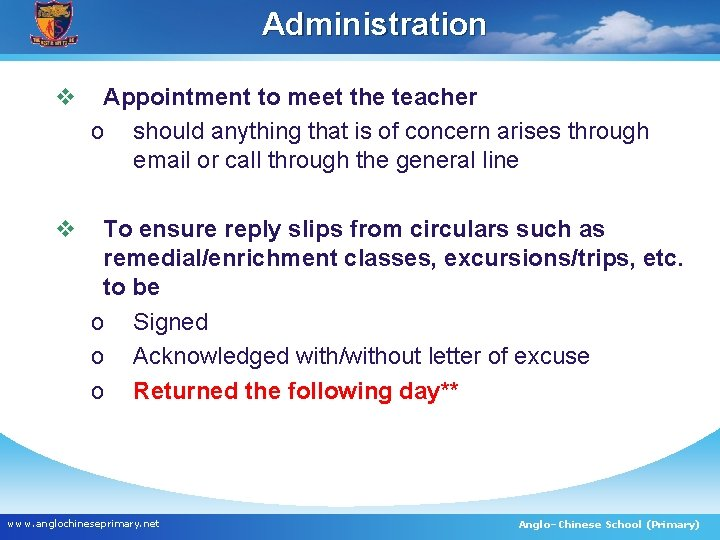 Administration v Appointment to meet the teacher o should anything that is of concern