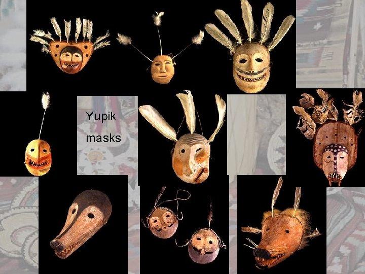 Yupik masks