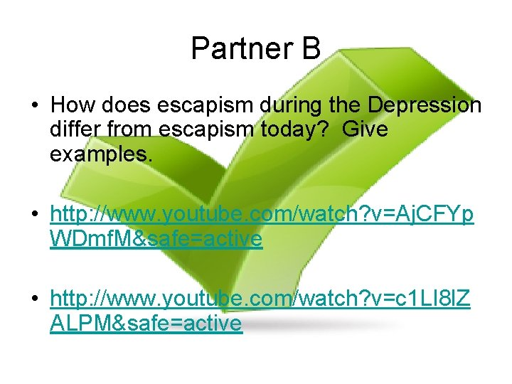 Partner B • How does escapism during the Depression differ from escapism today? Give
