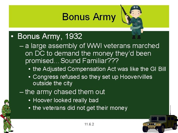 Bonus Army • Bonus Army, 1932 – a large assembly of WWI veterans marched