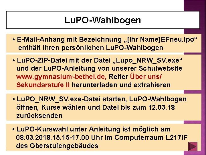 """Lu. PO-Wahlbogen • E-Mail-Anhang mit Bezeichnung """"[Ihr Name]EFneu. lpo"""" enthält Ihren persönlichen Lu. PO-Wahlbogen"""