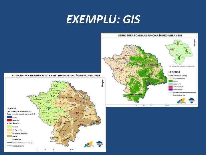 EXEMPLU: GIS