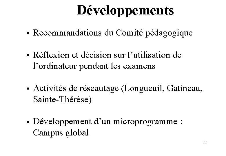 Développements § Recommandations du Comité pédagogique § Réflexion et décision sur l'utilisation de l'ordinateur