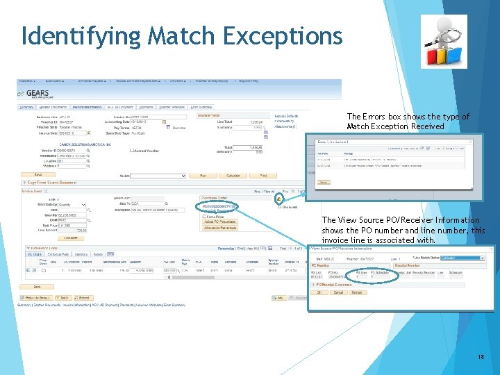 Identifying Match Exceptions The Errors box shows the type of Match Exception Received The
