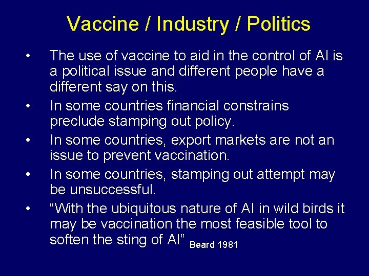 Vaccine / Industry / Politics • • • The use of vaccine to aid