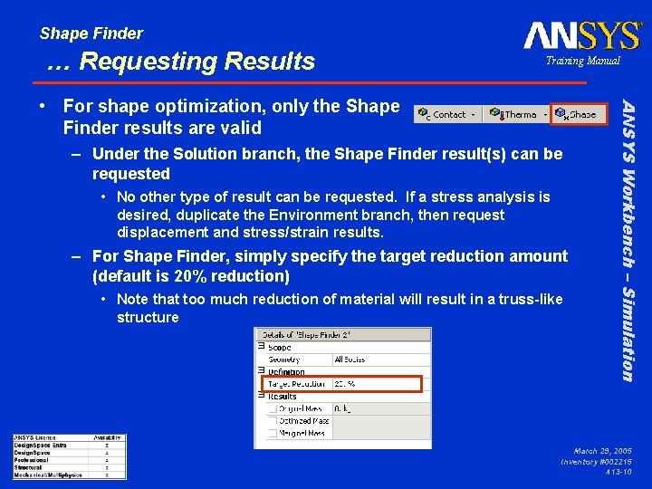 Shape Finder … Requesting Results Training Manual – Under the Solution branch, the Shape