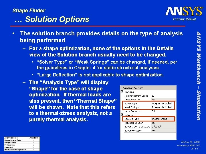 Shape Finder … Solution Options Training Manual – For a shape optimization, none of