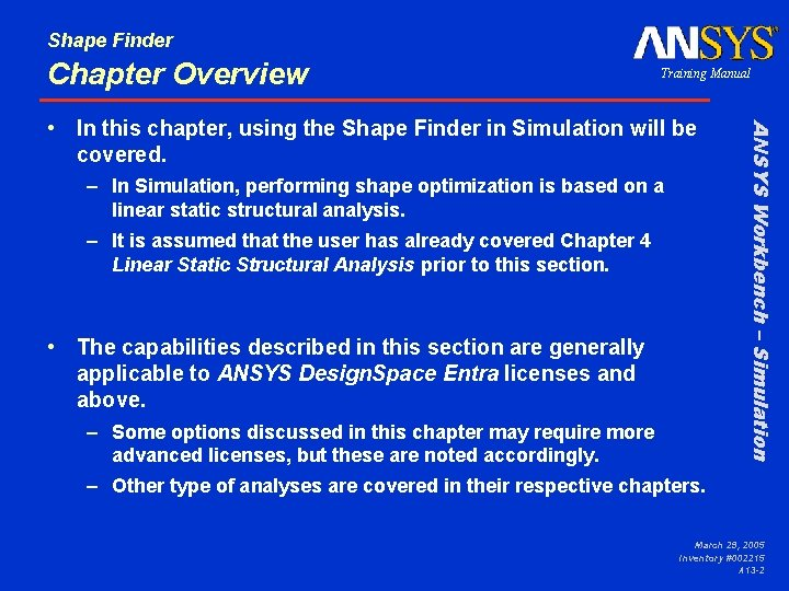 Shape Finder Chapter Overview Training Manual – In Simulation, performing shape optimization is based