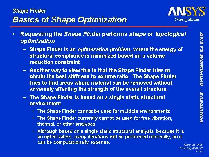 Shape Finder Basics of Shape Optimization Training Manual – Shape Finder is an optimization