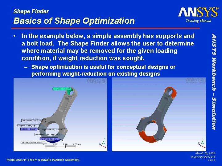 Shape Finder Basics of Shape Optimization Training Manual – Shape optimization is useful for