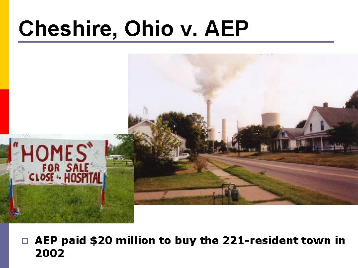 Cheshire, Ohio v. AEP paid $20 million to buy the 221 -resident town in