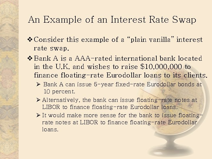 """An Example of an Interest Rate Swap v Consider this example of a """"plain"""
